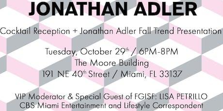 Jonathan Adler / Fall Trend Presentation tickets