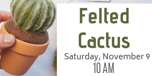 CrafTea: Felted Cactus