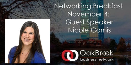 November 4th Oak Brook Networking Event: Nicole Comis