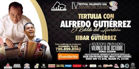 Tertulia con Alfredo Gutierrez (Evento Exclusivo) tickets