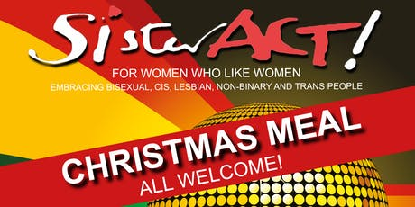SisterAct Christmas Meal tickets