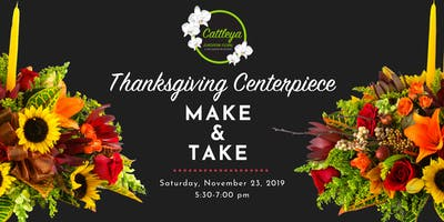 Cattleya European Floral |  Thanksgiving Centerpiece Make and Take Event