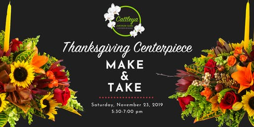 Cattleya European Floral |  Thanksgiving Centerpiece Make and Take Event