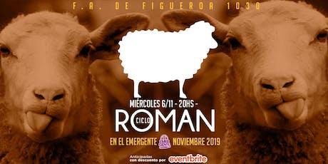 ROMAN - Edición Noviembre en El Emergente entradas