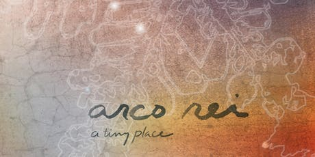 arco rei premiere performance and cd release party tickets