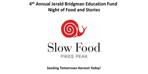 4th Annual Jerald Bridgman Education Fund Food and Stories Fundraiser