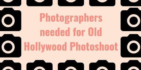 Old Hollywood Photoshoot (Photographers) tickets
