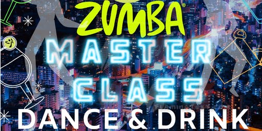 Zumba Master Class : Baila & Bebe | Drink & Dance