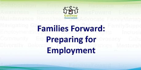 Families Forward: Preparing for Employment tickets