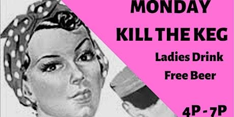 Ladies Hour Kill the Keg tickets