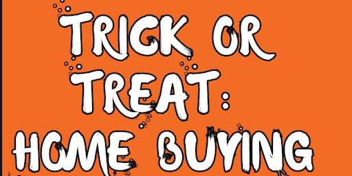 Trick Or Treat: Home Buying Seminar