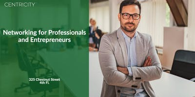 Professional Networking  - Philadelphia Professionals & Entrepreneurs
