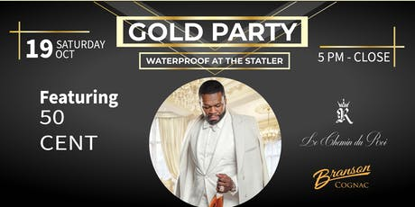 Gold Party with 50 Cent tickets