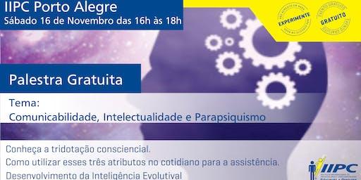 Comunicabilidade, Intelectualidade e Parapsiquismo