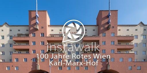 Instawalk - 100 Jahre Rotes Wien - Karl-Marx-Hof