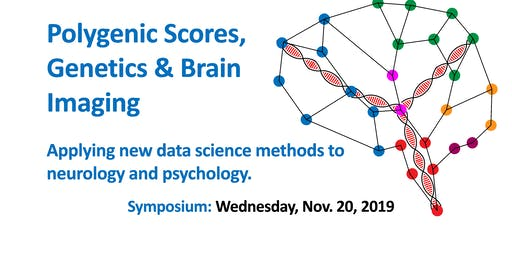 SYMPOSIUM: Polygenic Scores, Genetics & Brain Imaging
