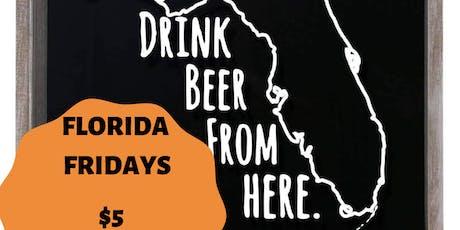 FLORIDA FRIDAYS $5 PINTS tickets