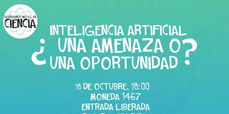 Inteligencia Artificial: ¿Una oportunidad o una amenaza? entradas