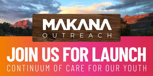 Makana Continuum of Care Launch Event
