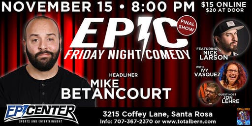 """Epic Friday Night Comedy """"The Finale"""""""