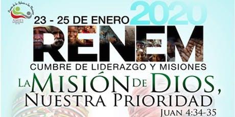 """RENEM 2020 Cumbre de Liderazgo y Misiones  """"La Misión de Dios nuestra Prioridad"""" entradas"""