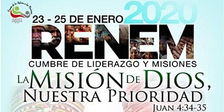 """RENEM 2020 Cumbre de Liderazgo y Misiones  """"La Misión de Dios nuestra Prioridad"""" tickets"""