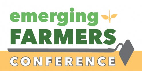 15th Emerging Farmers Conference: Strength and Creativity in Farming
