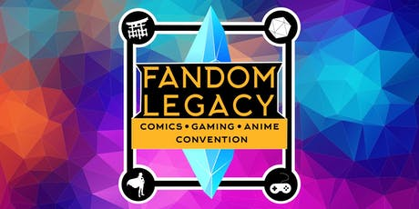 Fandom Legacy Convention tickets
