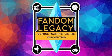 Fandom Legacy Convention tickets