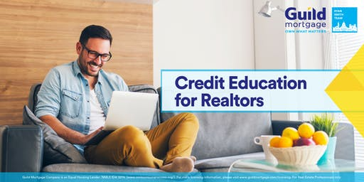 Credit Education for Realtors Lunch N' Learn
