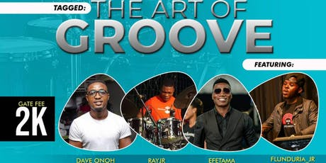 The Arts Of Groove tickets