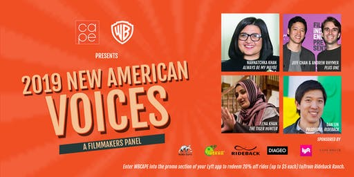 2019 CAPE/Warner Bros. Feature Film Panel: NEW AMERICAN VOICES