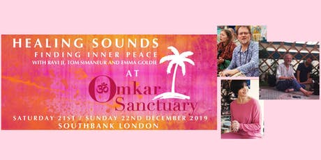 Healing Sounds with Ravi Ji, Tabla Tom, Regina & Emma Goldie tickets