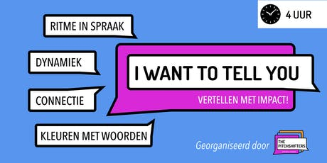 I Want To Tell You - Storytelling [DUTCH] tickets