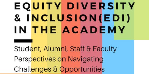Equity, Inclusion, & Diversity (EDI) in the Canadian Academy
