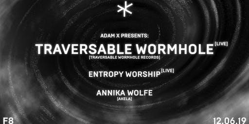 Asterisk 018: Traversable Wormhole, Entropy Worship, Annika Wolfe
