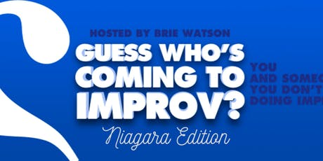 Guess Who's Coming to Improv? Niagara Edition tickets