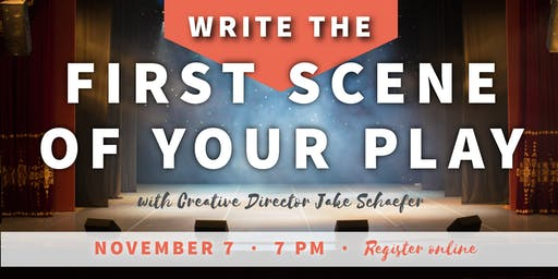 Write the First Scene of Your Play
