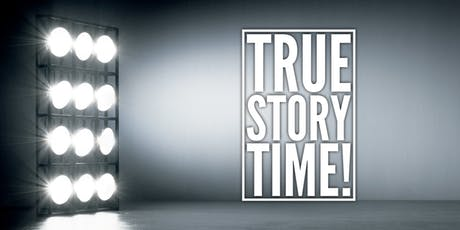 True Story Time tickets