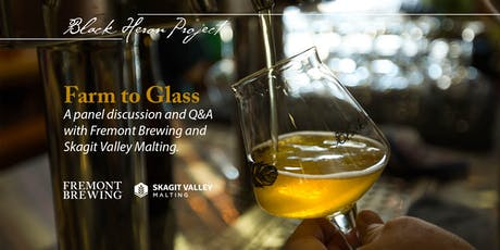 Fremont Brewing: Farm to Glass with Skagit Valley Malting tickets