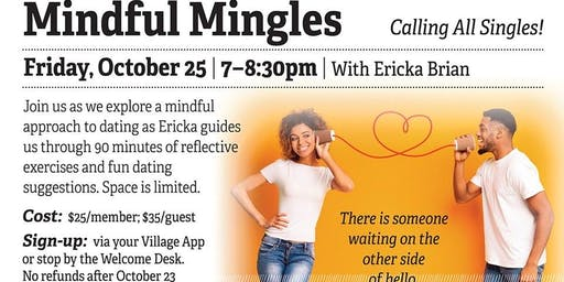 Mindful Mingles ~ Singles Event ~ Fun ways to communicate