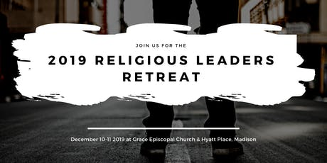 2019 Wisconsin Religious Leaders Retreat tickets