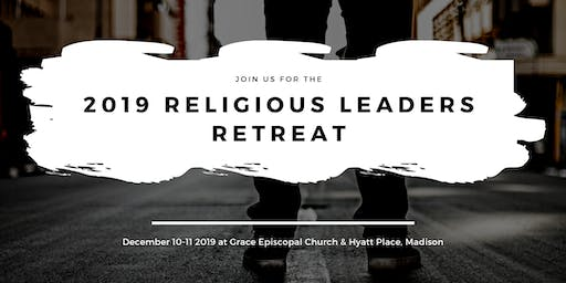 2019 Wisconsin Religious Leaders Retreat