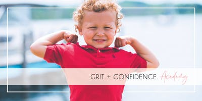 Grit + Confidence Academy for Kids and Parents