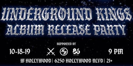 UNDERGROUND KINGS  - Album Release Party tickets