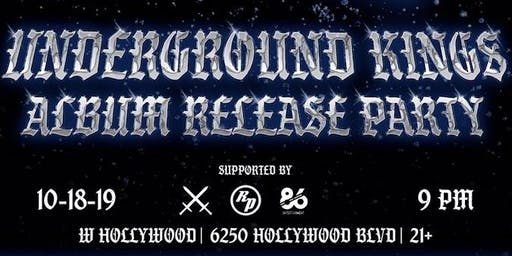 UNDERGROUND KINGS  - Album Release Party