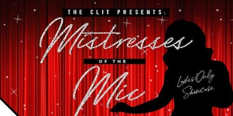 Mistresses Of The Mic tickets
