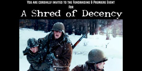 "Fundraising Premiere for ""Shred of Decency"" tickets"