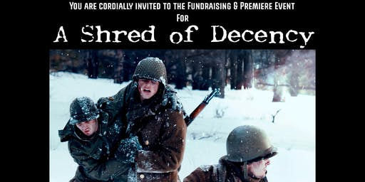"""Fundraising Premiere for """"Shred of Decency"""""""