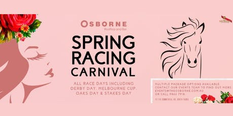 Melbourne Cup Day @ the Osborne Rooftop & Bar tickets